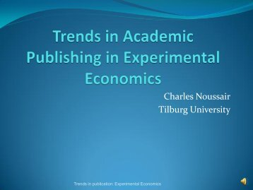 Trends in Publishing Articles in Experimental Economics