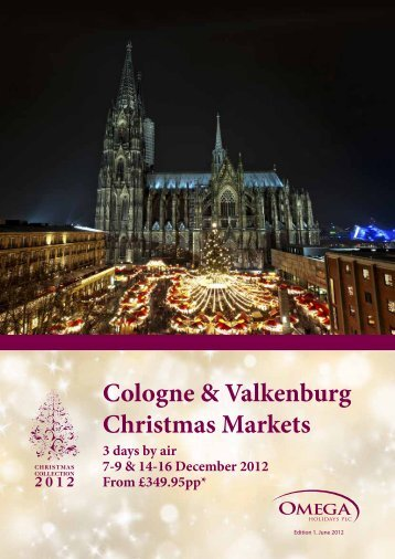 Cologne & Valkenburg Christmas Markets