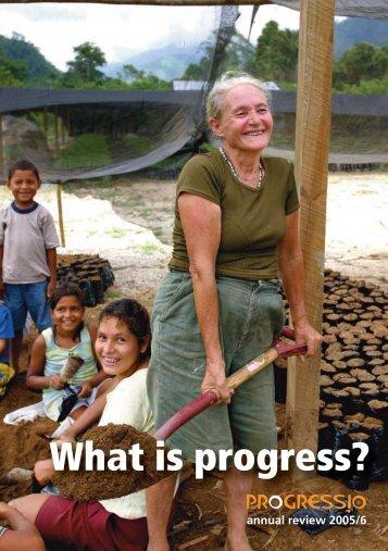 What is progress? Progressio annual review 2005/6