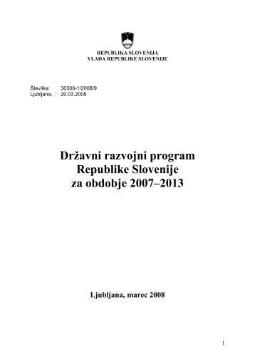 Državni razvojni program RS 2007 - 2013
