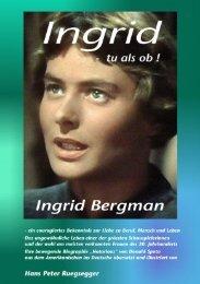 Ingrid - tu als ob - Ingrid Bergman