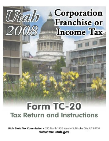 Utah TC-20 Instructions Book - Utah State Tax Commission - Utah.gov