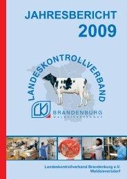 Jahresbericht 2009.indd - Landeskontrollverband Brandenburg eV