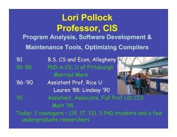 Lori Pollock Professor, CIS - Computer and Information Sciences