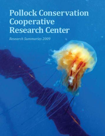 Pollock Conservation Cooperative Research Center - SFOS ...