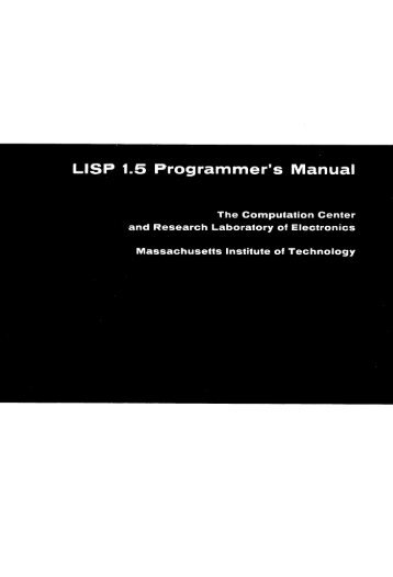 LISP 1.5 Programmer's Manual - Software Preservation Group