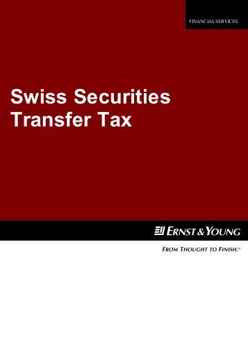 Swiss Securities Transfer Tax - Home - Ernst & Young - Schweiz