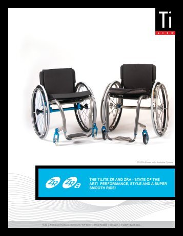 The TiLiTe ZR and ZRa - STaTe of The aRT ... - Wicked Wheelchairs