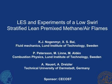 Experiments and LES of a swirling stratified premixed