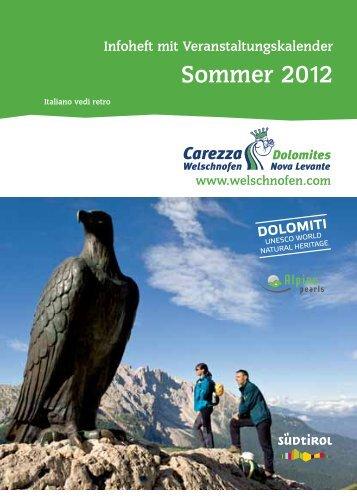 Sommer 2012 - WELSCHNOFEN - KARERSEE - Tirol