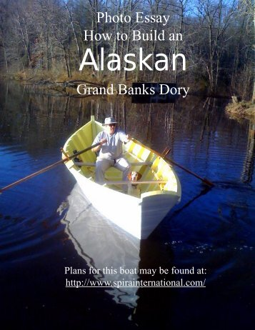 Photo Essay How to Build an Grand Banks Dory - Spira Boats
