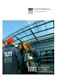 Jahresbericht 2007 | 2008 - und Innovationsmanagement - TUM