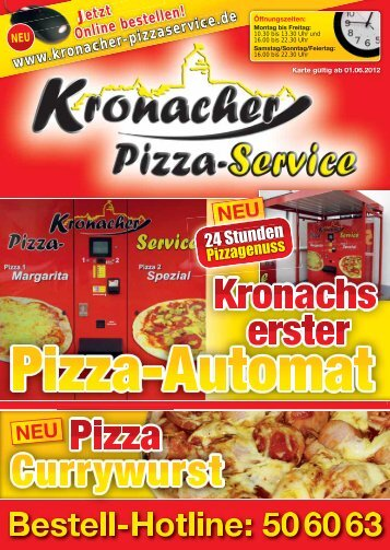 NEU NEU - beim Kronacher Pizza-Service