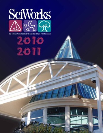 Download SciWorks Annual Report 2010-2011