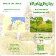 Wie Sie uns finden ... Naturerlebnis Heckenlabyrinth