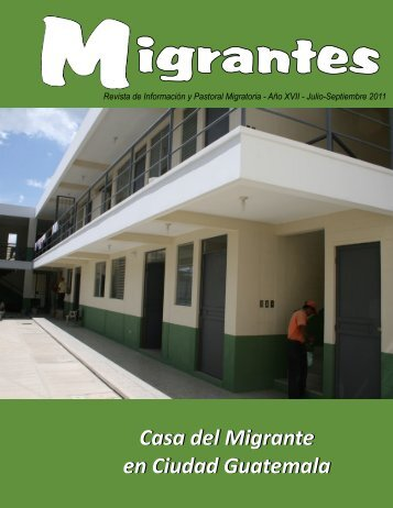 Casa del Migrante en Ciudad Guatemala - Red Casas del Migrante ...