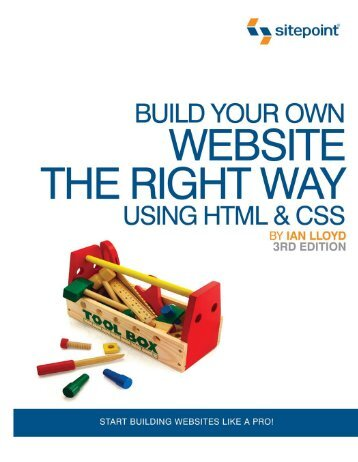 Build Your Own Website The Right Way Using HTML & CSS 3rd Ed.