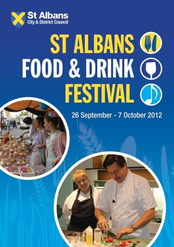 FOOD & DRINK FESTIVAL ST ALBANS - All about St Albans