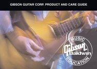 GIBSON GUITAR CORP. PRODUCT AND CARE GUIDE