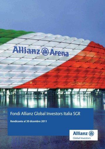 Relazione Annuale AllianzGI Italia SGR 2011 - Allianz Global ...