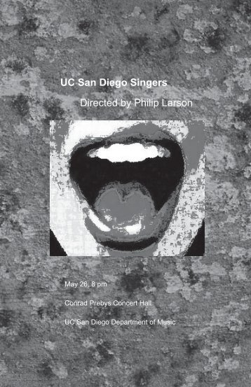 UC San Diego Singers Directed by Philip Larson - Department of ...
