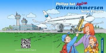 Ohrenschmerzen - Philipp hat keine Ohrenschmerzen beim Fliegen