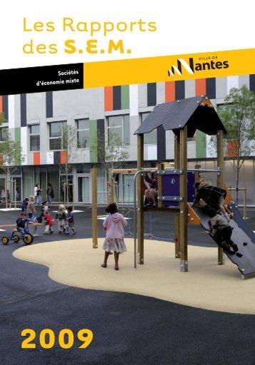 Les Rapports des S.E.M. 2009 - Ville de Nantes