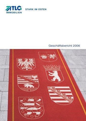 Geschäftsbericht 2006 - TLG Immobilien GmbH