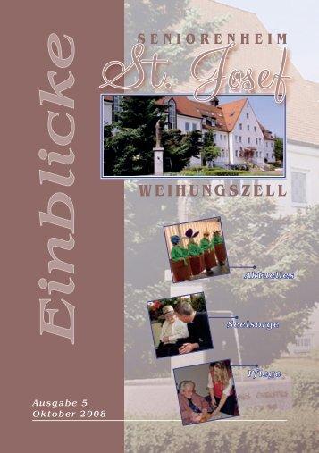 Einblicke Ausgabe 5 Oktober 2008 - Seniorenheim St.Josef ...