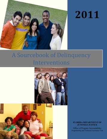 A Sourcebook of Delinquency Interventions - Florida Department of ...