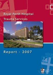 Trauma Report 2007 - Royal Perth Hospital