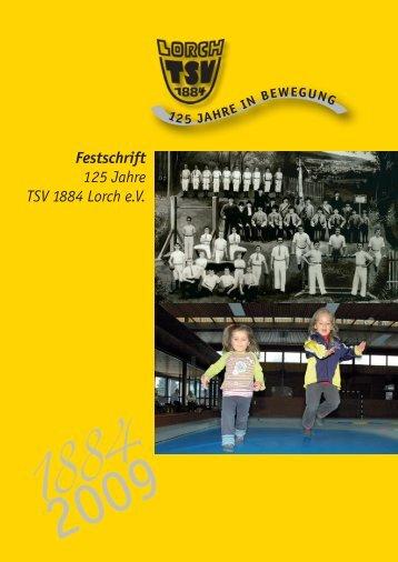 Festschrift 125 Jahre TSV 1884 Lorch e.V.