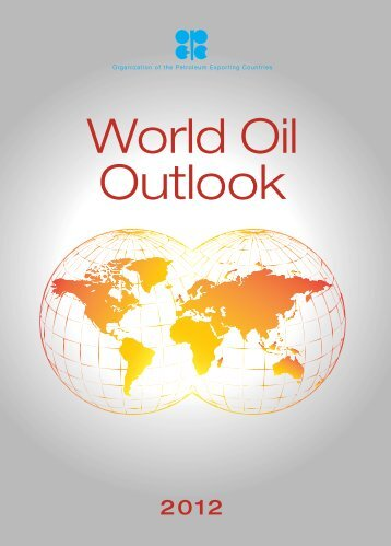 World Oil Outlook - Opec