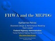 FHWA and the MEPDG - Katherine Petros, FHWA - Petersen Asphalt ...