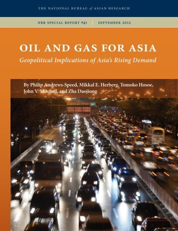 oil and gas for asia - The National Bureau of Asian Research