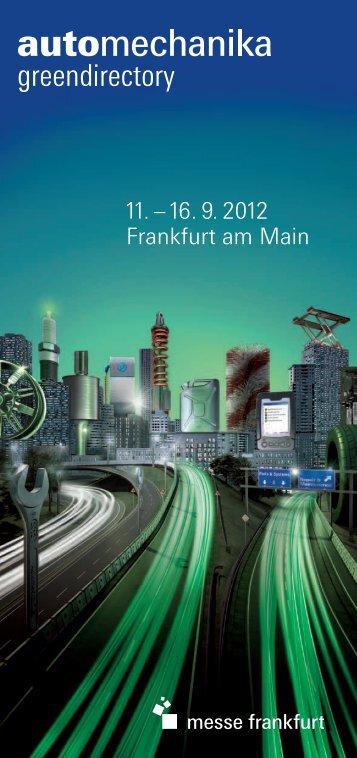 11. – 16. 9. 2012 Frankfurt am Main - Automechanika - Messe ...