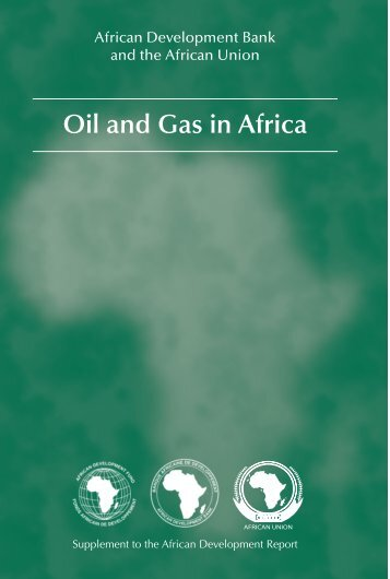 Oil and Gas in Africa - African Development Bank