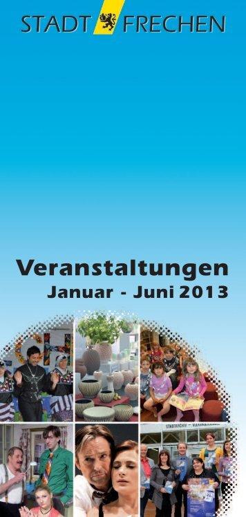 Veranstaltungskalender I. Halbjahr 2013 - Stadt Frechen