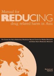 Manual for REDUCING drug related harm in Asia - Burnet Institute