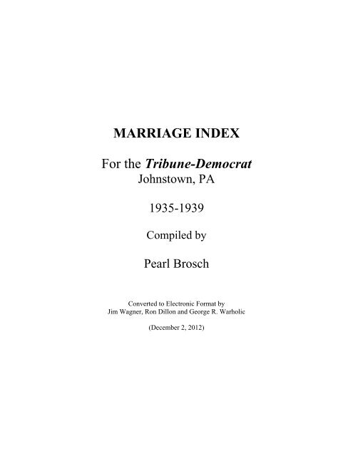 MARRIAGE INDEX For the Tribune-Democrat - RootsWeb