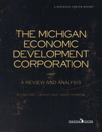 Michigan Economic Development Corporation: A ... - Mackinac Center
