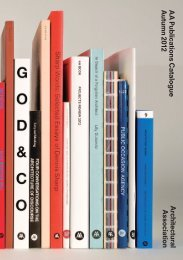 AA Publications Catalogue - Architectural Association School of ...