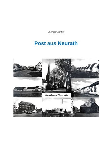 Post aus Neurath - Dr. Peter Zenker