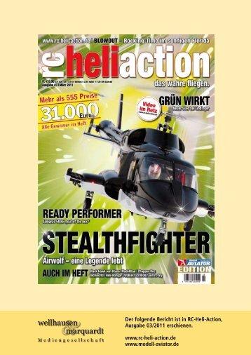 Der folgende Bericht ist in RC-Heli-Action, Ausgabe 03/2011 ...