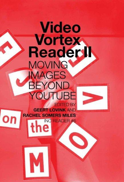 Video Vortex Reader II - Institute of Network Cultures