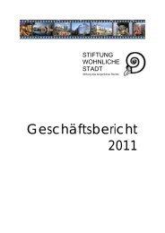 Geschäftsbericht 2011 im PDF-Format - Stiftung Wohnliche Stadt