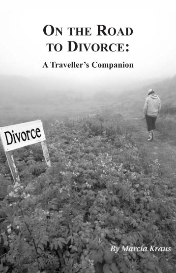ON THE ROAD TO DIVORCE: - Divorce Magazine