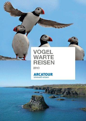 Vogelwarte-Reisen Katalog 2013 - bei Arcatour