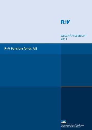 Geschäftsbericht R+V Pensionsfonds AG 2011 (PDF 434