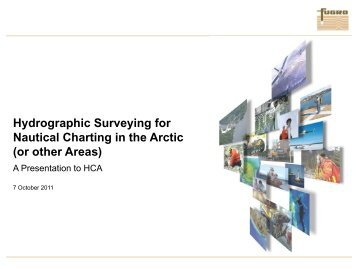 Hydrographic Surveying for Nautical Charting in the Arctic (or ... - IHO